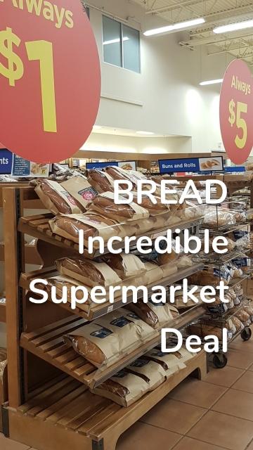 BREAD Incredible Supermarket Deal